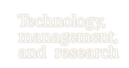 Technology, management, and research