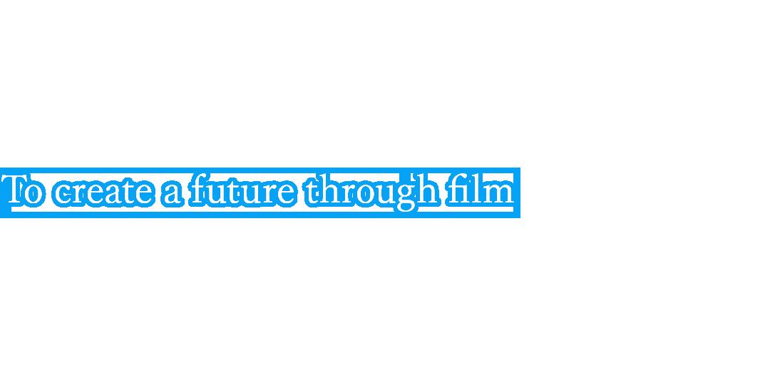 フィルムで未来を創造する「フィルム事業部」